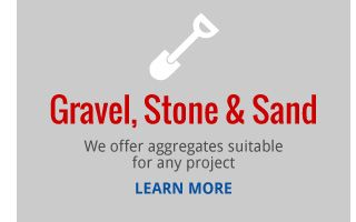 Gravel, Stone & Sand | We offer aggregates suitable for any project | LEARN MORE